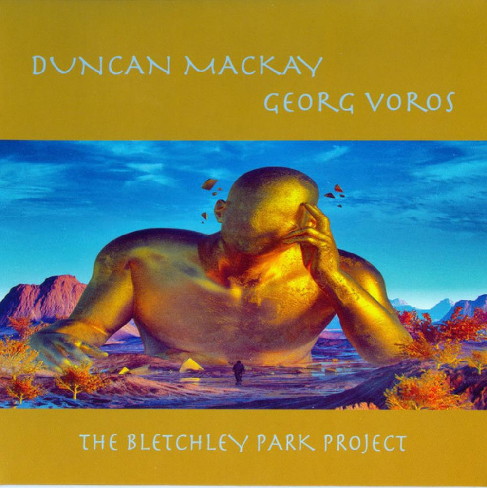 Duncan Mackay Duncan Mackay & Georg Voros: The Bletchley Park Project album cover