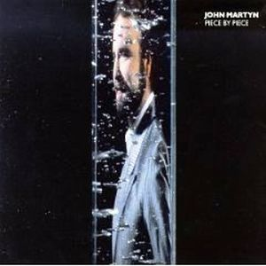 Piece by Piece by MARTYN, JOHN album cover