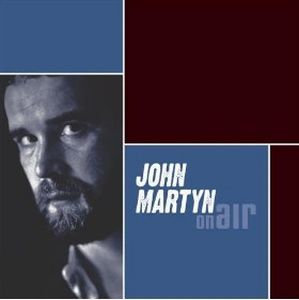 John Martyn On Air: John Martyn album cover