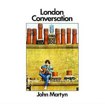 London Conversation by MARTYN, JOHN album cover