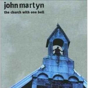 John Martyn The Church With One Bell album cover