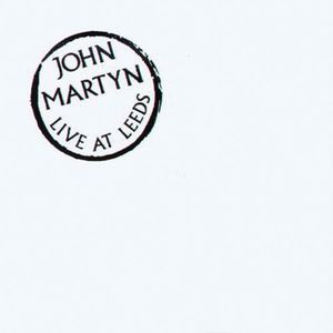 John Martyn Live At Leeds album cover