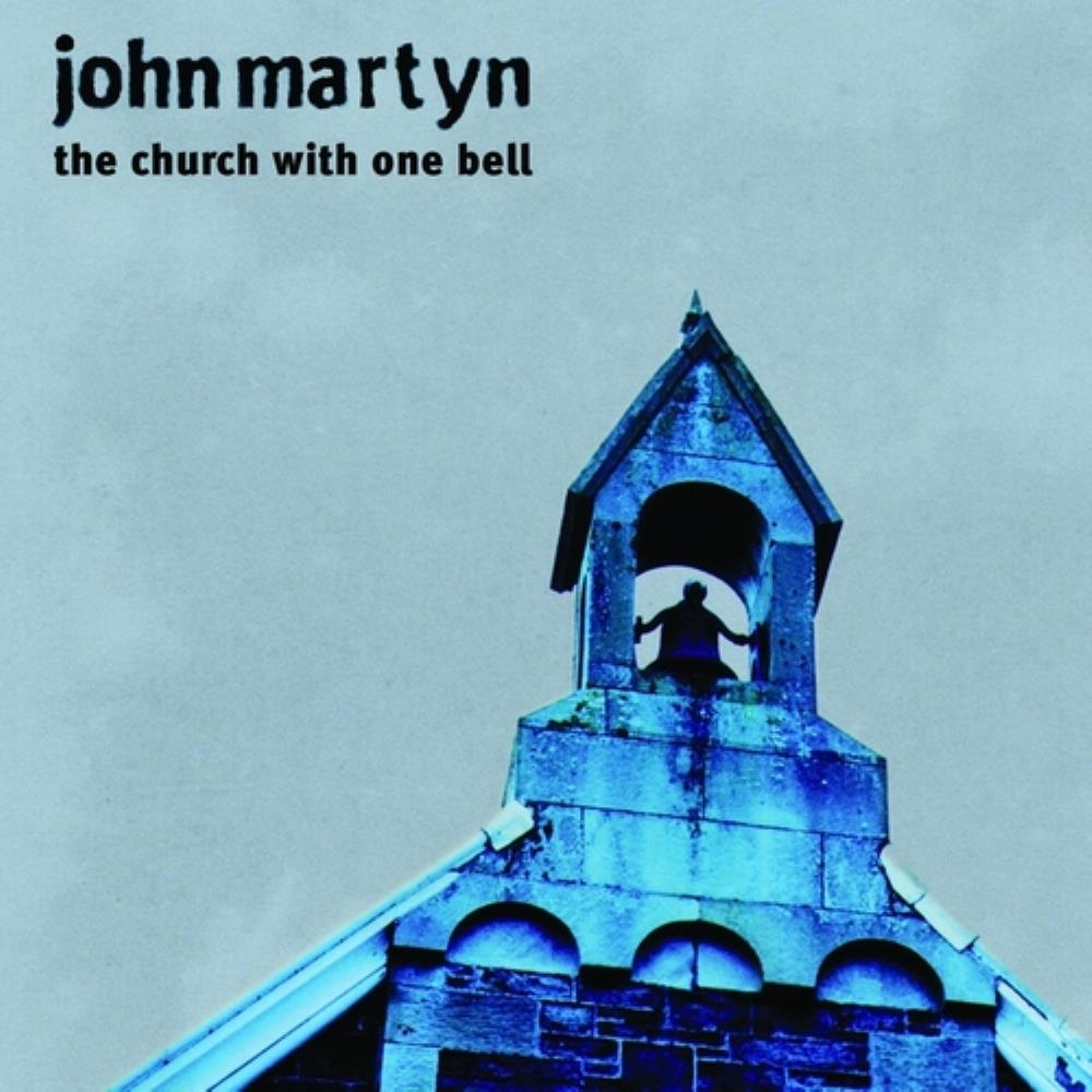 John Martyn - The Church With One Bell CD (album) cover