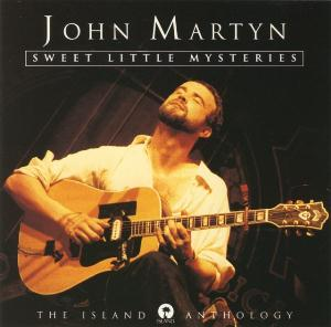 John Martyn Sweet Little Mysteries: The Island Anthology album cover