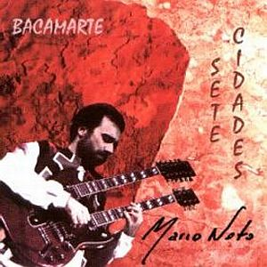 Bacamarte - Sete Cidades CD (album) cover