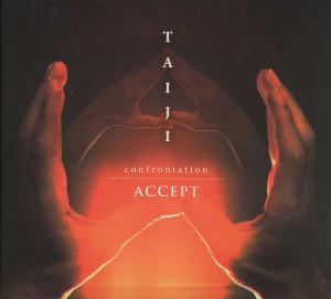Accept Taiji (Confrontation) album cover