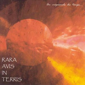 Au Crépuscule Du Temps by RARA AVIS IN TERRIS album cover