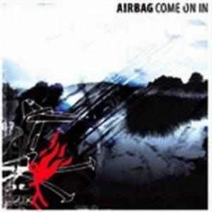Airbag Come On In album cover