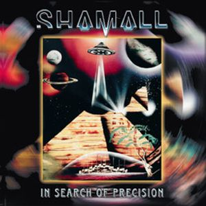 In Search of Precision by SHAMALL album cover