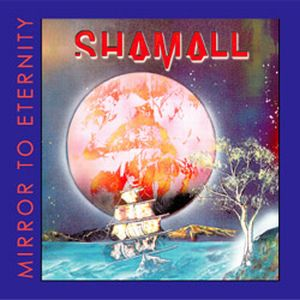 Mirror to Eternity by SHAMALL album cover