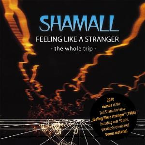 Shamall Feeling Like A Stranger ~ The Whole Trip ~ album cover