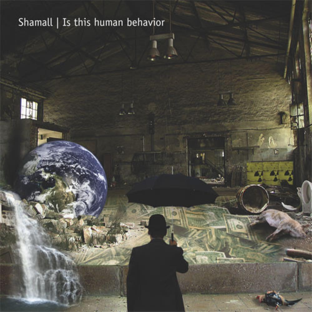 Shamall - Is This Human Behavior CD (album) cover