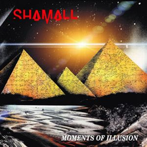 Moments of Illusion by SHAMALL album cover