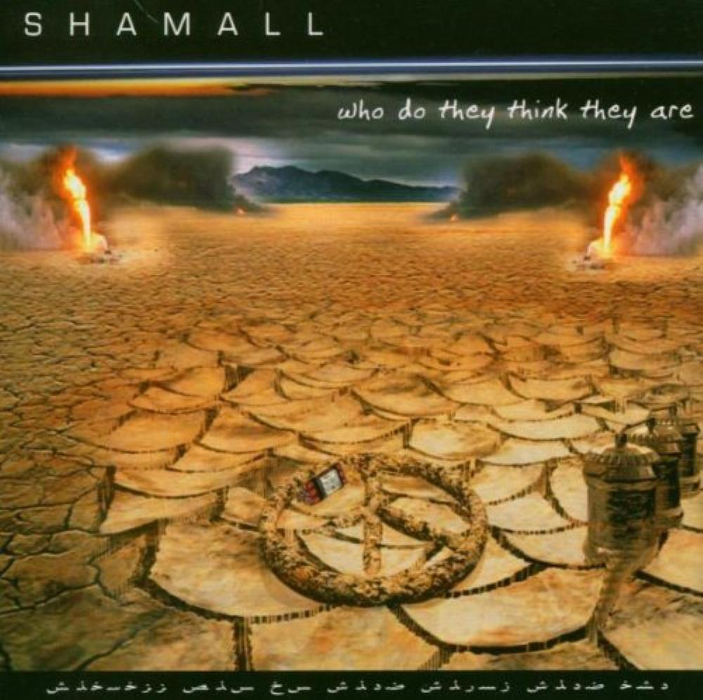 Shamall Who Do They Think They Are album cover