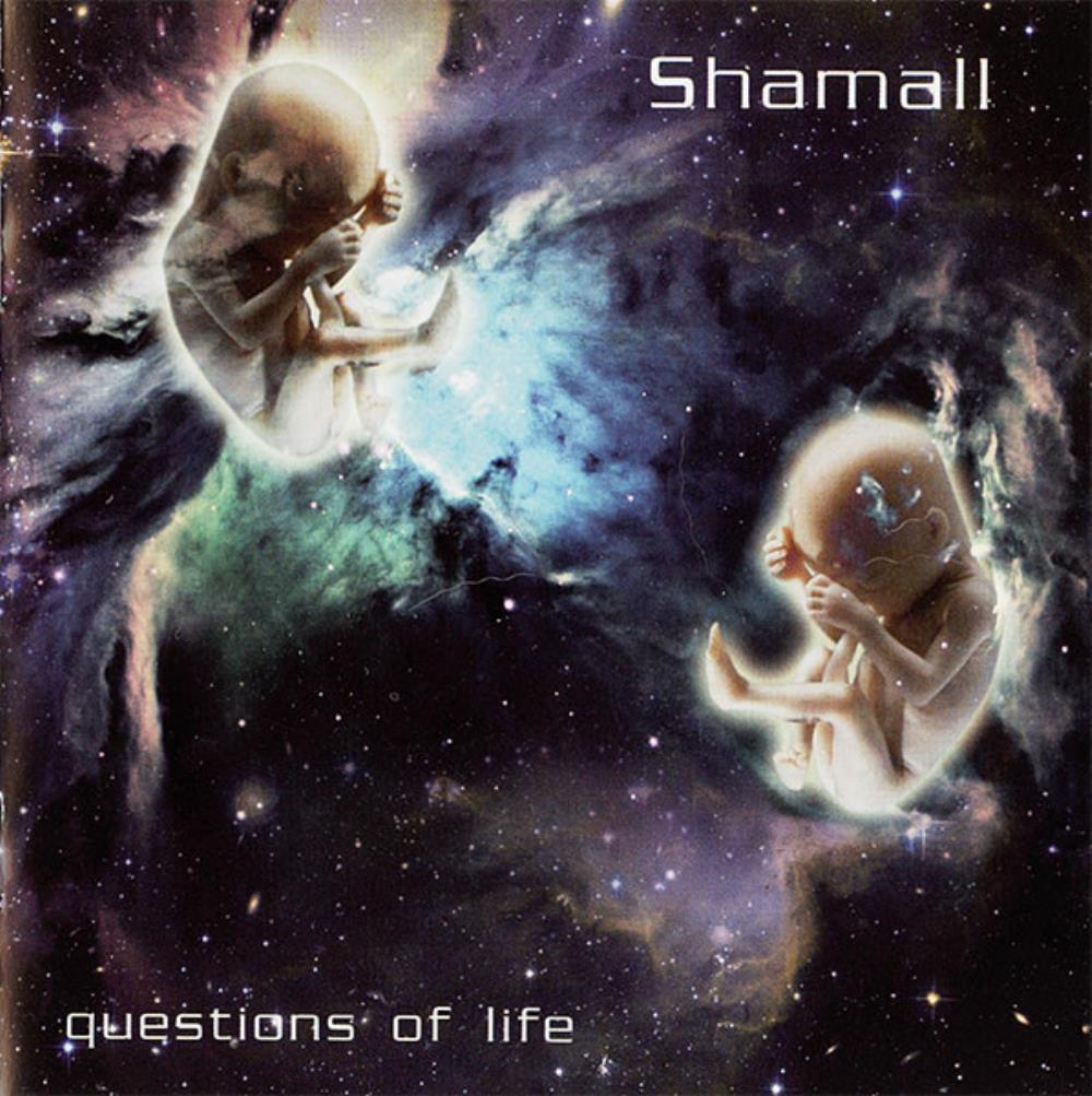 Shamall Questions Of Life album cover
