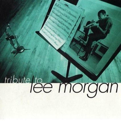 A Tribute To Lee Morgan by HENDERSON, EDDIE album cover