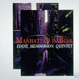 Eddie Henderson Manhattan In Blue ( as Eddie Henderson Quintet) album cover