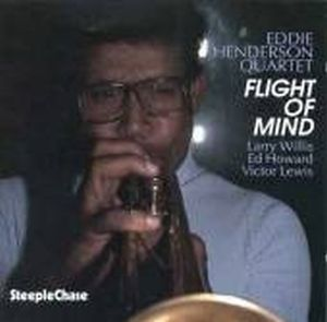 Eddie Henderson Flight Of Mind ( as Eddie Henderson Quartet) album cover