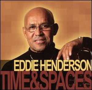 Eddie Henderson Time And Spaces album cover