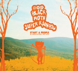Black Moth Super Rainbow - Start a People CD (album) cover