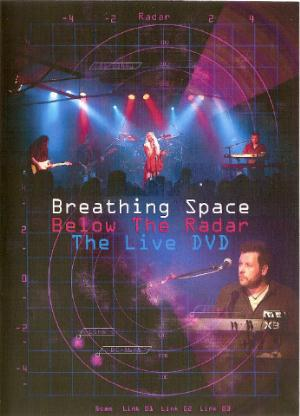 Breathing Space Below The Radar - The Live DVD album cover