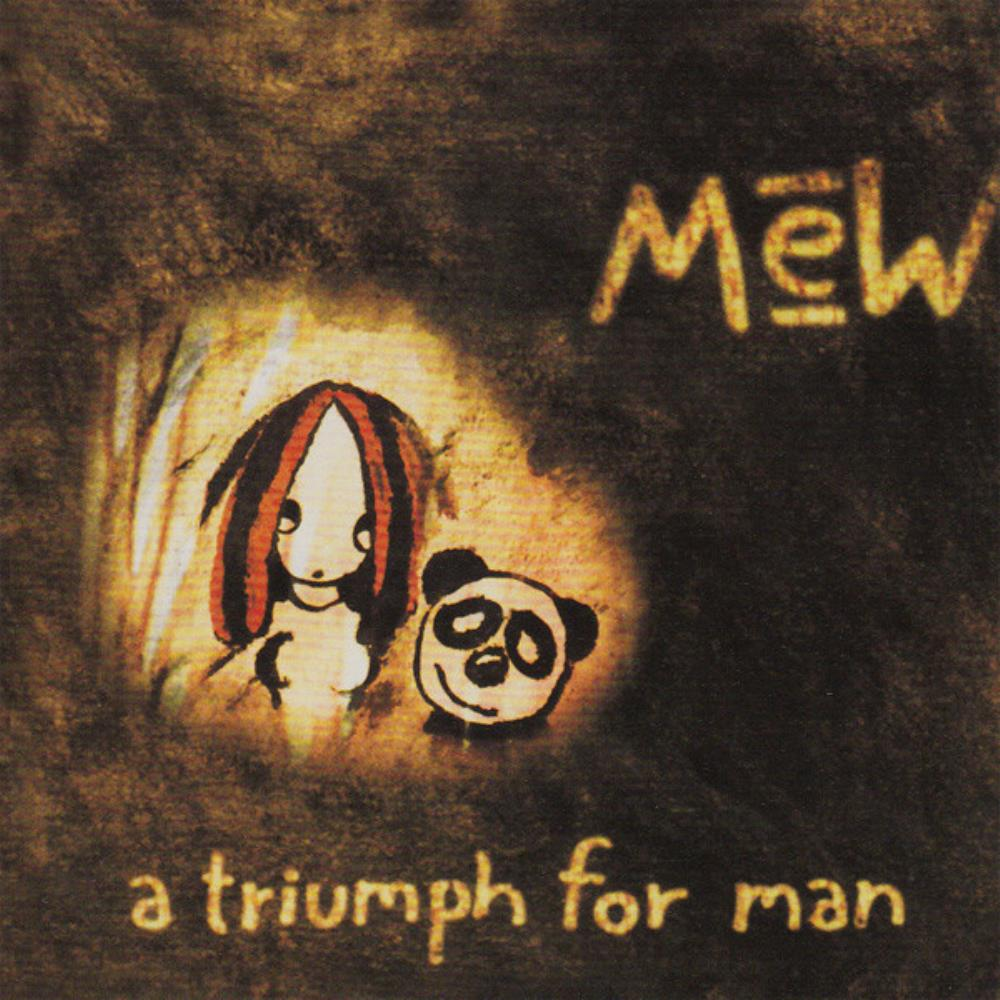 Mew - A Triumph For Man CD (album) cover