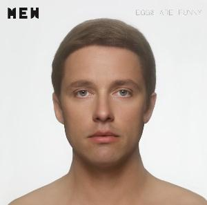 Eggs Are Funny by MEW album cover