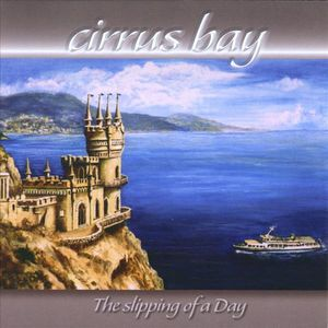 The Slipping of a Day by CIRRUS BAY album cover