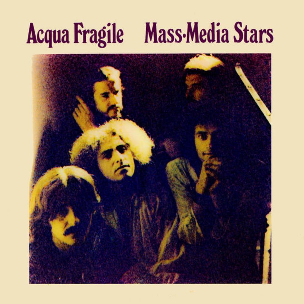 Mass Media Stars by ACQUA FRAGILE album cover