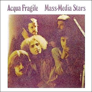 Acqua Fragile - Mass Media Stars CD (album) cover