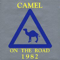 Camel On The Road 1982 album cover