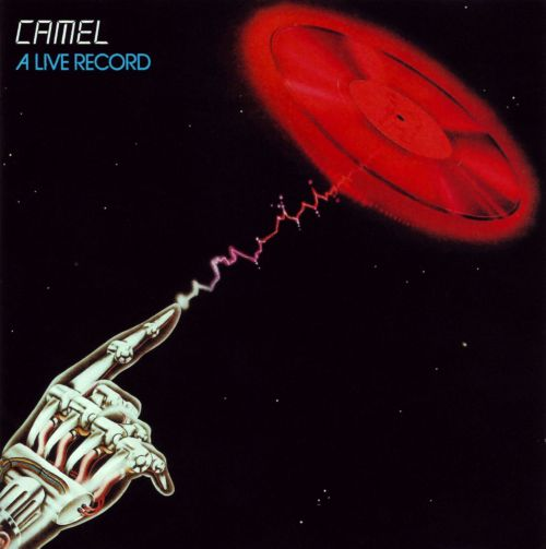 Camel - A Live Record CD (album) cover