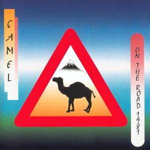 Camel Camel On The Road 1981 album cover