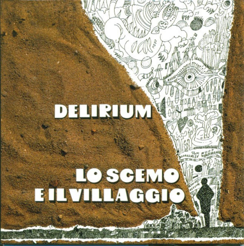 Delirium - Lo Scemo E Il Villaggio CD (album) cover