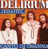 Jesahel/ Canto di Osanna by DELIRIUM album cover
