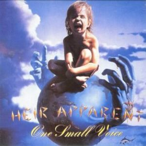 Heir Apparent - One Small Voice CD (album) cover