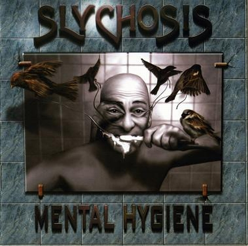 Slychosis - Mental Hygiene CD (album) cover