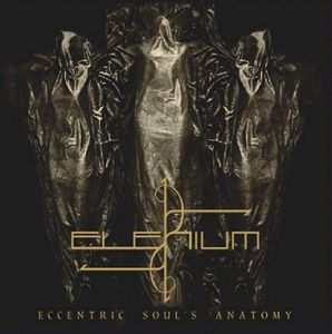 Eccentric Soul´s Anatomy by ELENIUM album cover