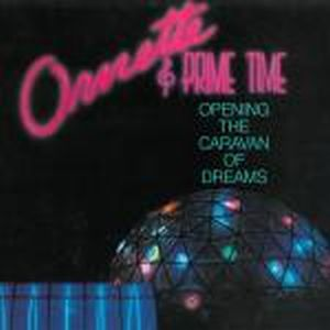 Ornette Coleman & Prime Time Opening The Caravan Of Dreams album cover