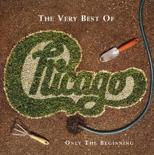 The Very Best Of: Only The Beginning by CHICAGO album cover