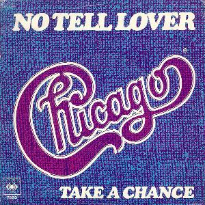 Chicago No Tell Lover / Take A Chance album cover