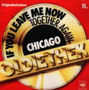 Chicago If You Leave Me Now / Together Again album cover