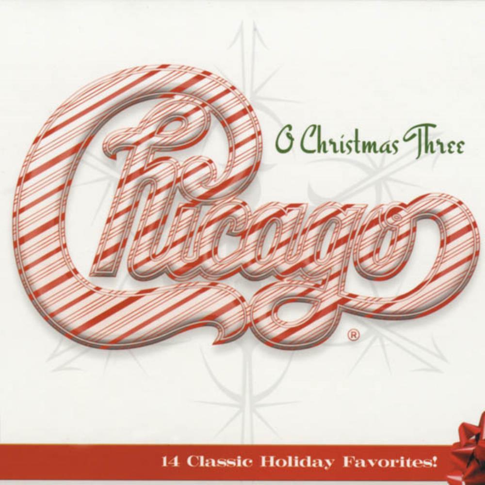 CHICAGO Chicago XXXIII - O Christmas Three reviews
