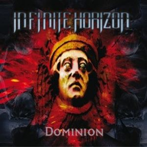 Dominion by INFINITE HORIZON album cover