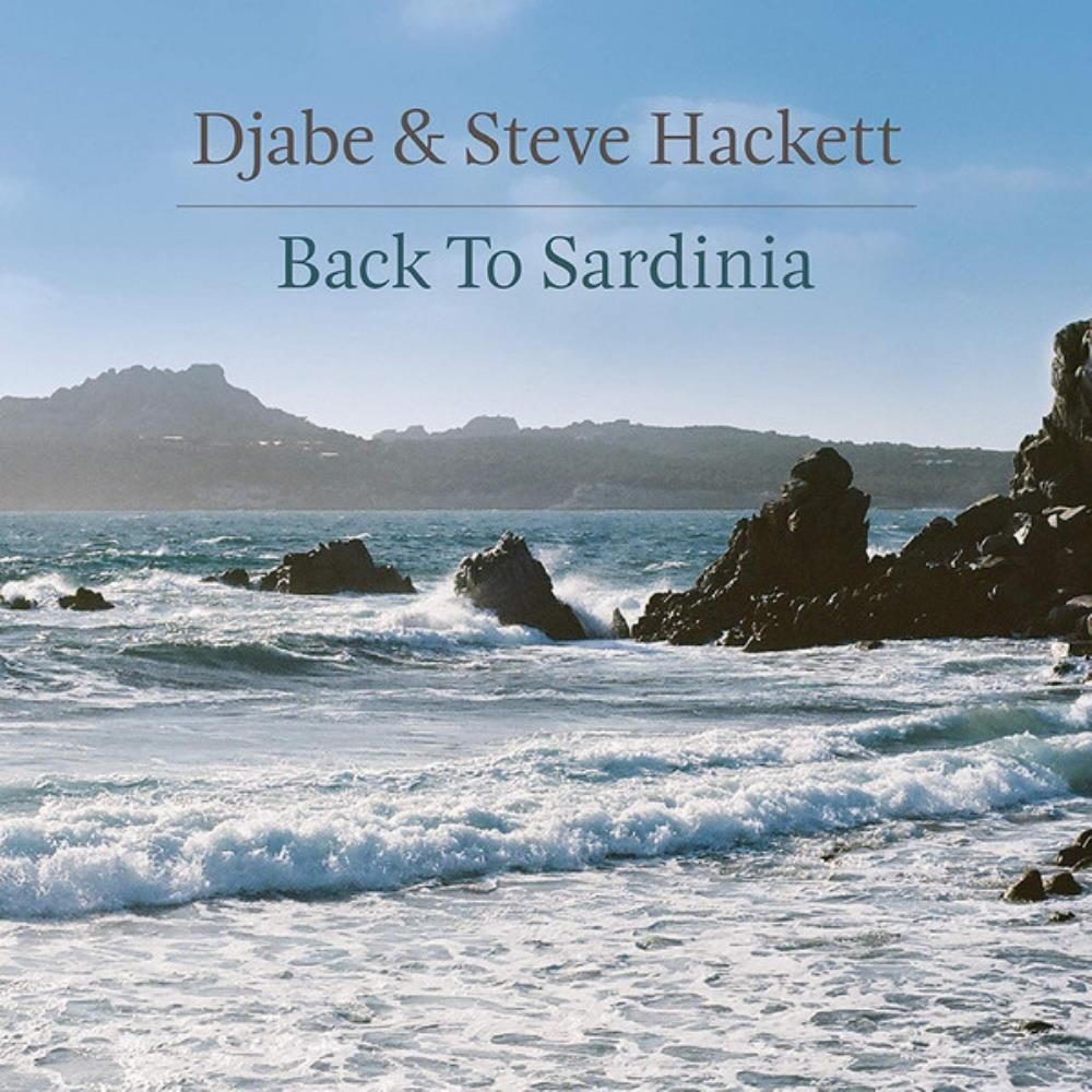 Djabe & Steve Hackett: Back To Sardinia by DJABE album cover