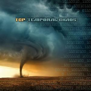 Temporal Chaos by TCP album cover