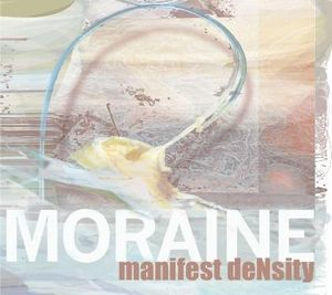 Moraine - Manifest Density CD (album) cover