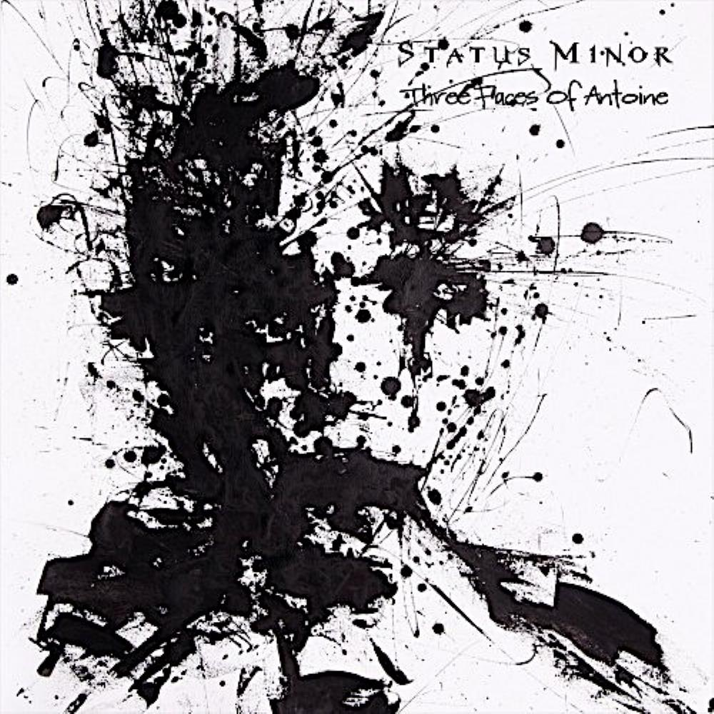 Status Minor Three Faces of Antoine album cover