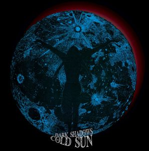 Cold Sun - Dark Shadows CD (album) cover