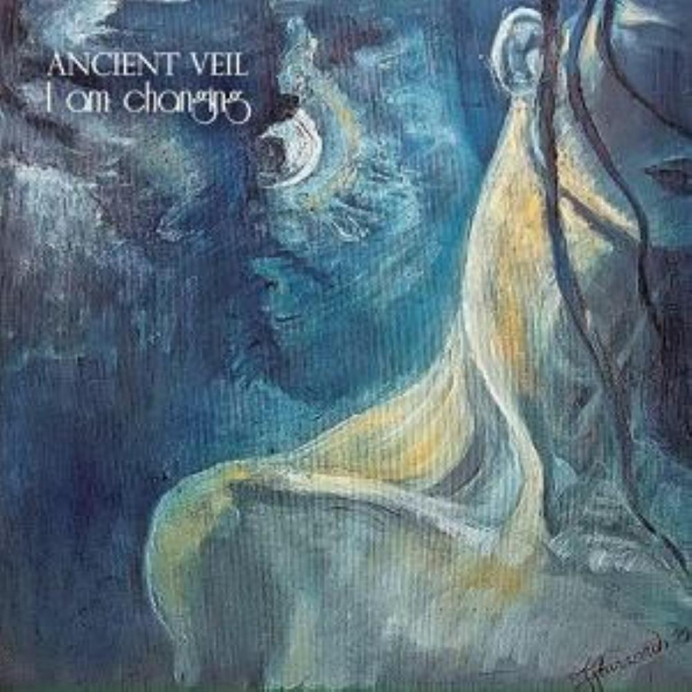 I Am Changing by ANCIENT VEIL album cover